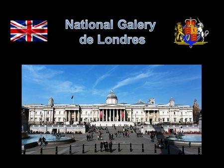 National Galery de Londres.