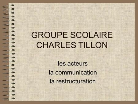 GROUPE SCOLAIRE CHARLES TILLON