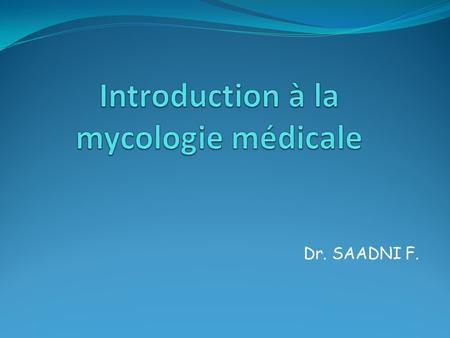 Introduction à la mycologie médicale