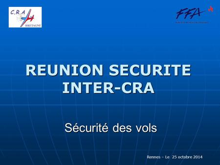 REUNION SECURITE INTER-CRA