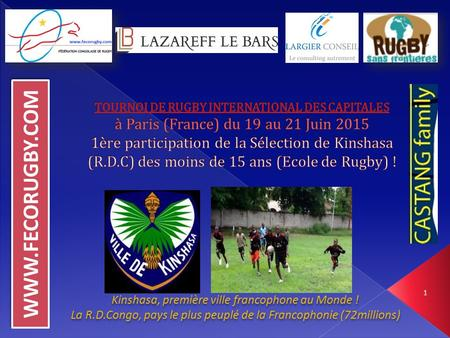 WWW.FECORUGBY.COM TOURNOI DE RUGBY INTERNATIONAL DES CAPITALES à Paris (France) du 19 au 21 Juin 2015  1ère.