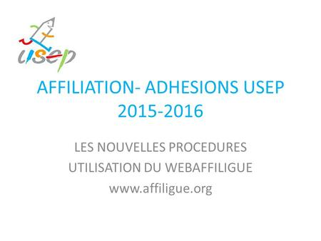 AFFILIATION- ADHESIONS USEP