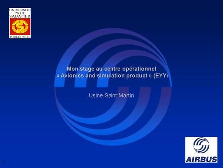 Mon stage au centre opérationnel « Avionics and simulation product » (EYY) Usine Saint Martin 1.