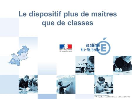 Le dispositif plus de maîtres que de classes