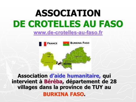 ASSOCIATION DE CROTELLES AU FASO