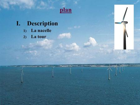 Plan Description La nacelle La tour.