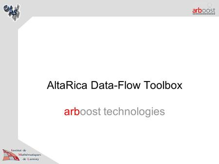 AltaRica Data-Flow Toolbox arboost technologies