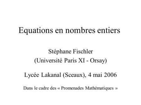 Equations en nombres entiers