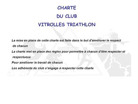CHARTE DU CLUB VITROLLES TRIATHLON