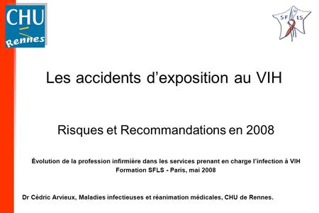 Les accidents d'exposition au VIH
