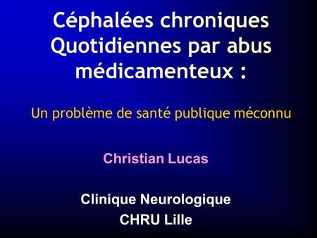 Christian Lucas Clinique Neurologique CHRU Lille