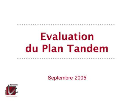 Septembre 2005 Evaluation du Plan Tandem. Introduction.