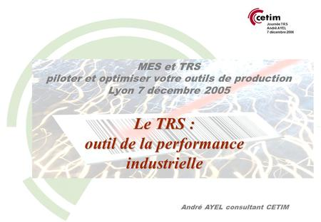 Le TRS : outil de la performance industrielle