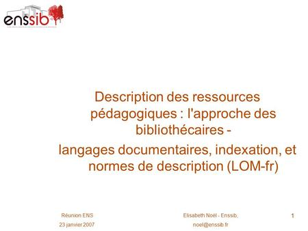 langages documentaires, indexation, et normes de description (LOM-fr)