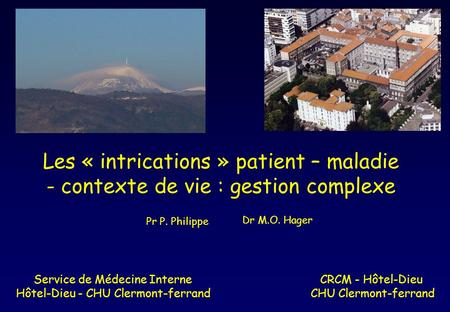 Les « intrications » patient – maladie
