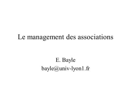 Le management des associations E. Bayle