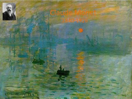 Claude Monet 1840-1926. Regardez la vidéo  x4E&feature=related  x4E&feature=related.