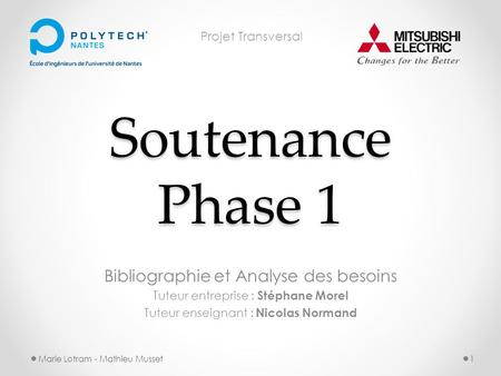 Soutenance Phase 1 Bibliographie et Analyse des besoins
