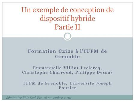 Un exemple de conception de dispositif hybride Partie II