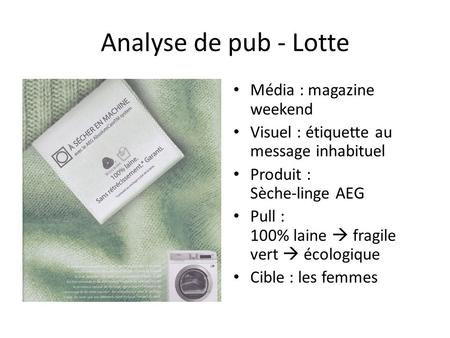 Analyse de pub - Lotte Média : magazine weekend