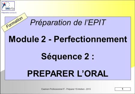 Module 2 - Perfectionnement