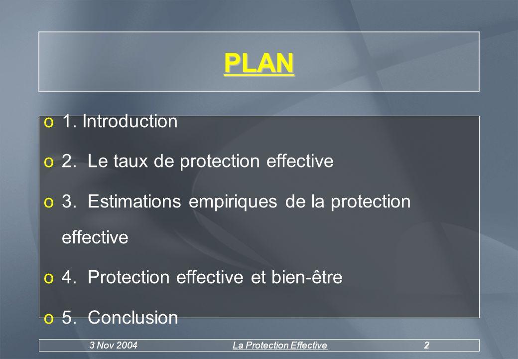 3 Nov 2004La Protection Effective3 1.