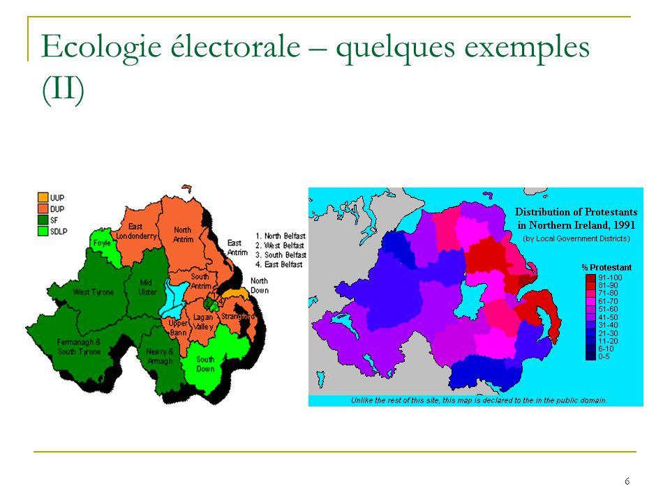 7 Ecologie électorale – quelques exemples (III)