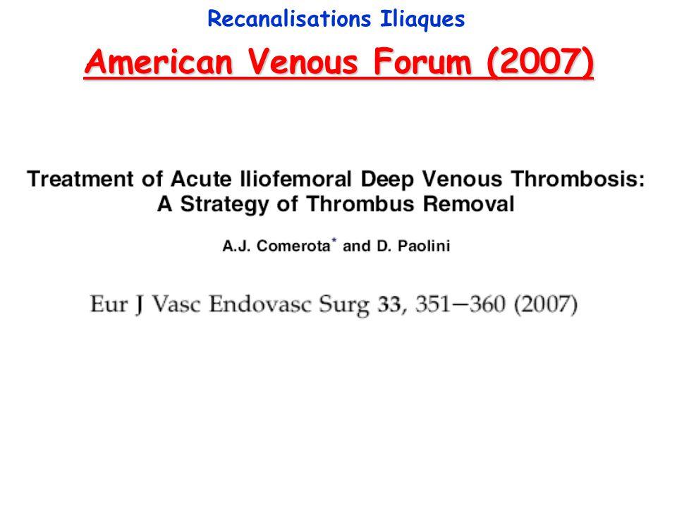 Efficacité à long terme / Tolérance Thrombectomie Veineuse Recanalisations Iliaques PLATE G, EINARSSON E, OHLIN P, JENSEN R, QVARFORDT P, EKLOF B.