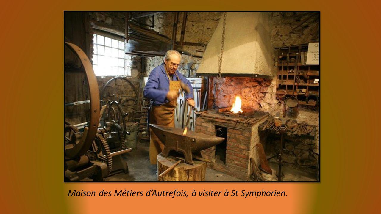 Maison des Métiers dAutrefois, à visiter à St Symphorien.