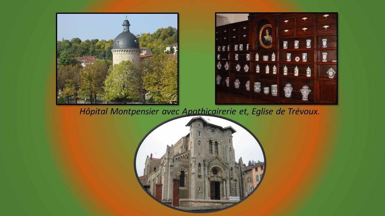 Hôpital Montpensier avec Apothicairerie et, Eglise de Trévoux.