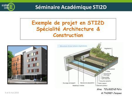 S minaire acad mique sti2d ppt video online t l charger for Projet architectural definition