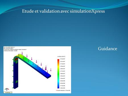 Etude et validation avec simulationXpress