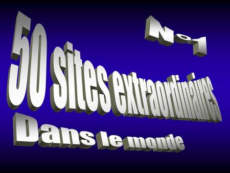50 sites extraordinaires