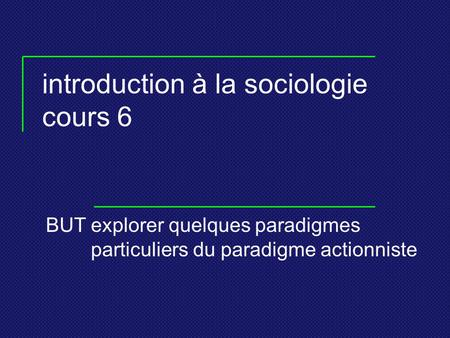 introduction à la sociologie cours 6