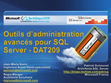 Qui a déjà manipulé SQL Server ? Toutes versions ? 2005 ? 2008 ? Qui utilise SQL Server en production ? Toutes versions ? 2005 ? 2008 ?