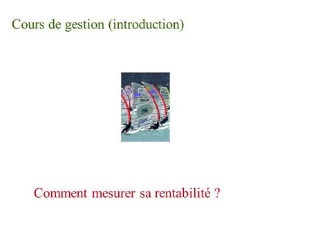 Cours de gestion (introduction)
