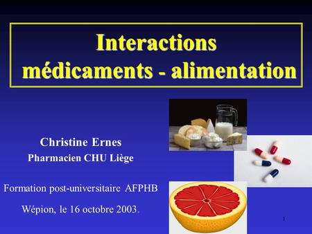 Interactions médicaments - alimentation