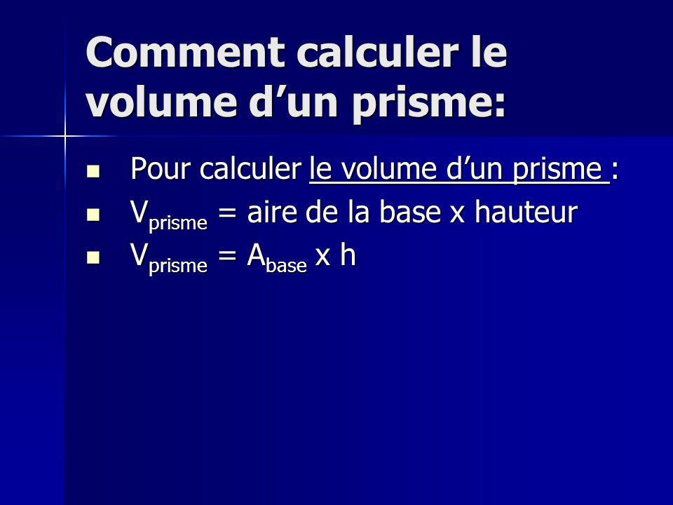 Comment calculer le volume dun cylindre: Pour calculer le volume dun cylindre: Pour calculer le volume dun cylindre: V cylindre = Πr 2 x h V cylindre = Πr 2 x h