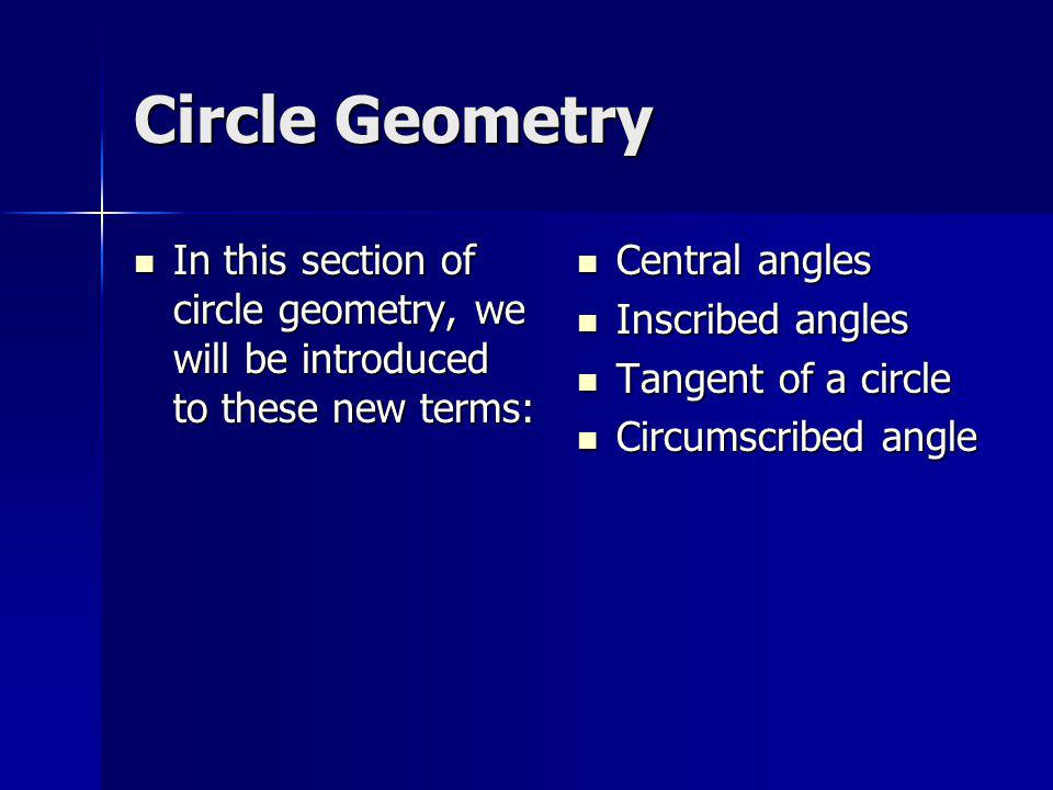 Central angle A central angle is an angle formed by 2 radii of a circle.