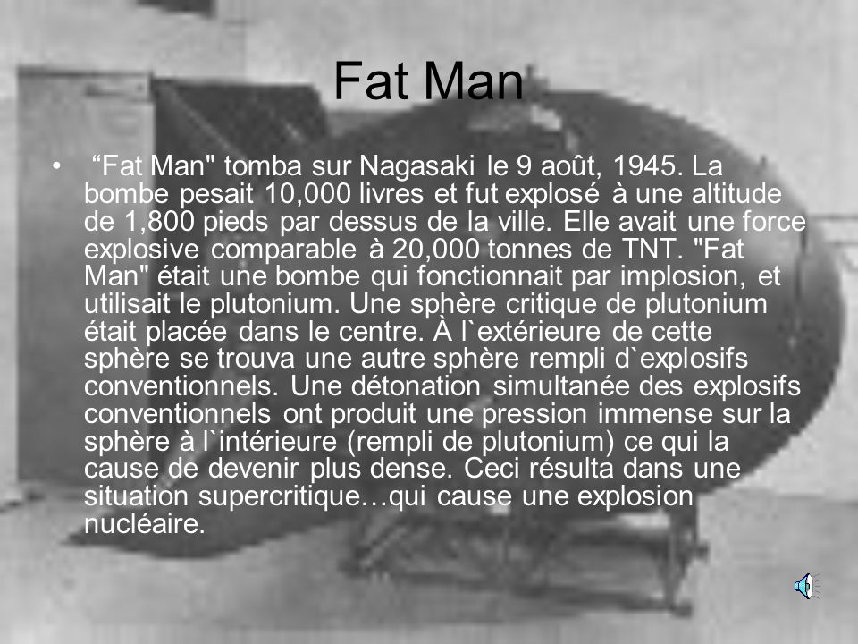 Fat Man Fat Man tomba sur Nagasaki le 9 août, 1945.