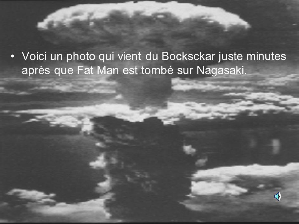 Voici un photo qui vient du Bocksckar juste minutes après que Fat Man est tombé sur Nagasaki.