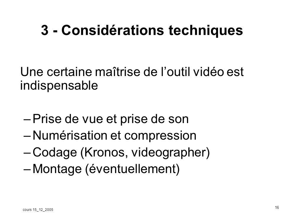 cours 15_12_2005 17 Une méthode danalyse « analyse de surface » (Reyer-Fischer- Teimann, Nuemann, Labusch, 2004) Questions Quelles sont les méthodes denseignement .