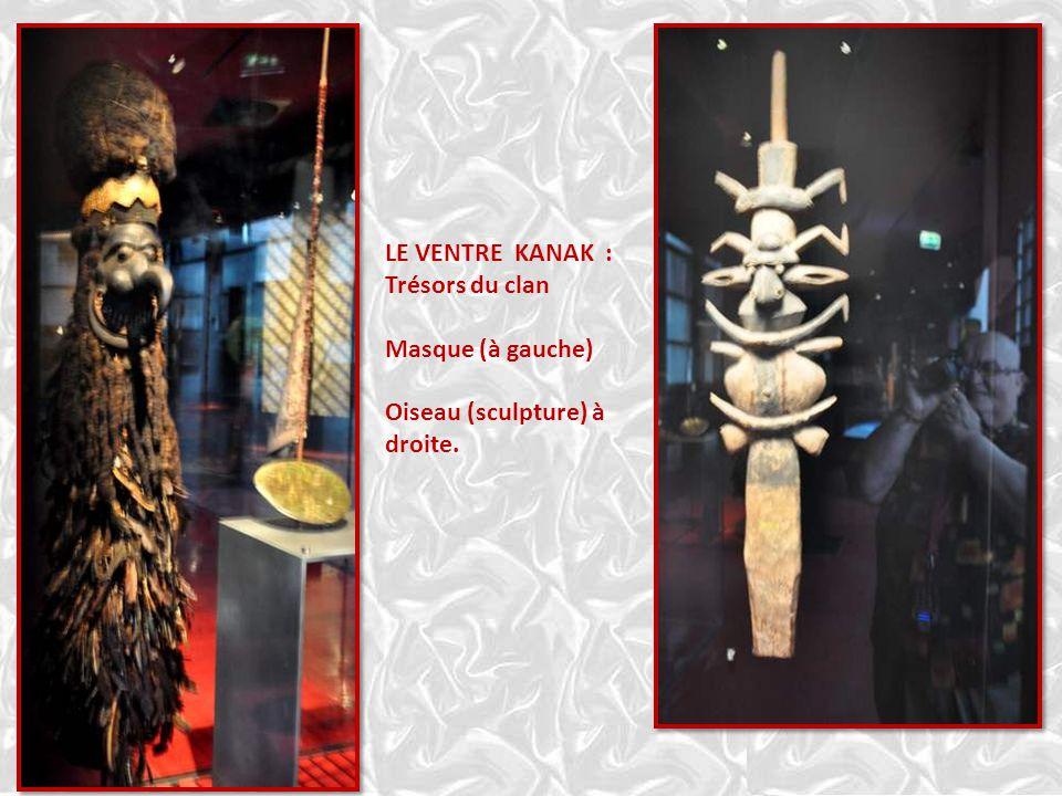 LE VENTRE KANAK : Trésors du clan Masque (à gauche) Oiseau (sculpture) à droite.
