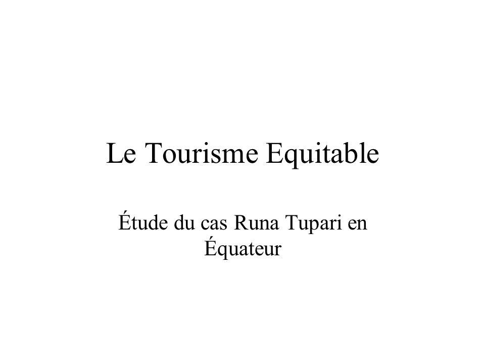 Le tourisme équitable, quest-ce que cest.