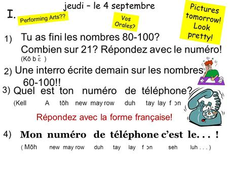 jeudi – le 4 septembre Pictures tomorrow! Look pretty! I.