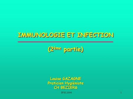 IMMUNOLOGIE ET INFECTION