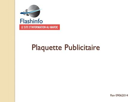 Plaquette Publicitaire Rev 09062014. Contacts: +212 6 43 272405