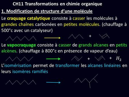 CH11 Transformations en chimie organique 1