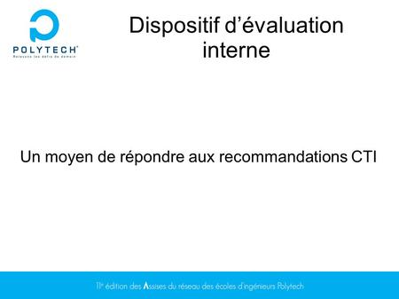 Dispositif d'évaluation interne
