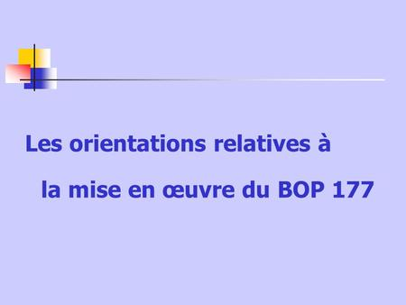 Les orientations relatives à